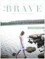 We Are Brave Digital Leader Guide