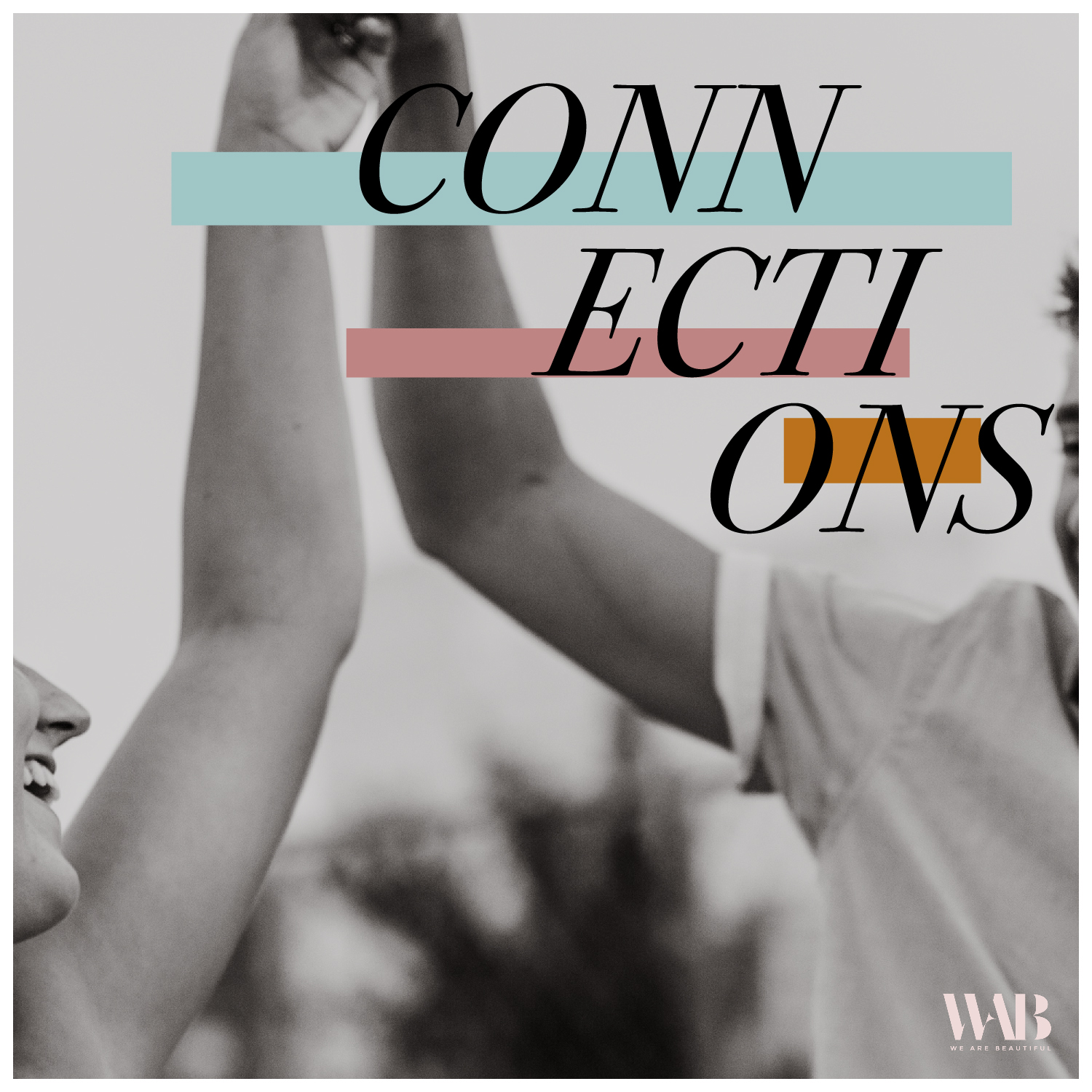 Connections // By Founder Marialicia Coates